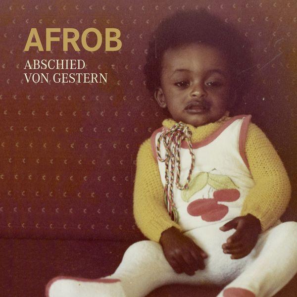 Afrob - Abschied von Gestern