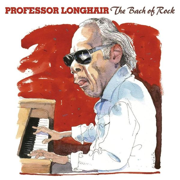 Professor Longhair - The Bach of Rock