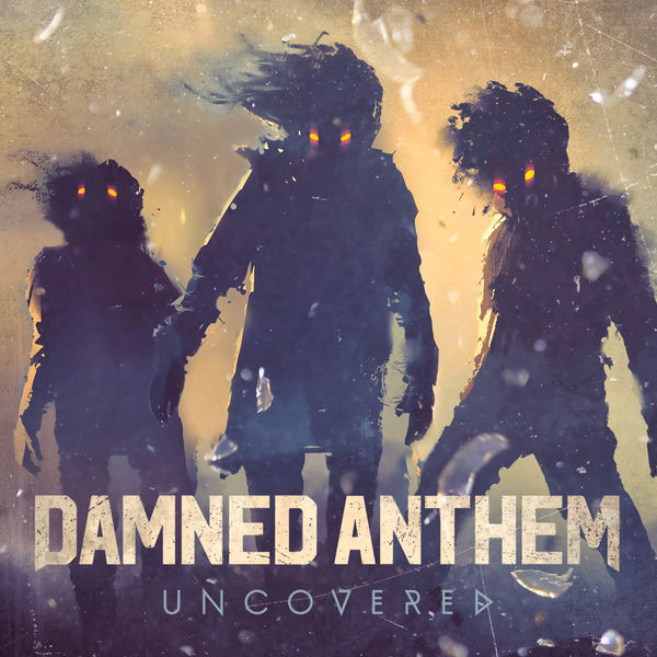 Album Uncovered, Damned Anthem | Qobuz: download and
