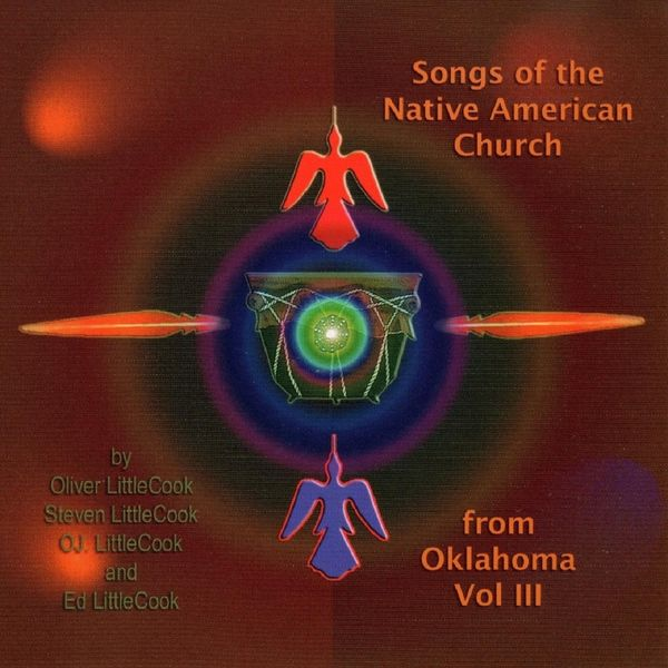 Various Artists - Songs of the Native American Church from Oklahoma, Vol. 3