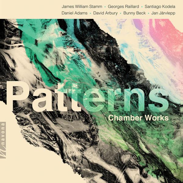 David William Ross - Patterns: Chamber Works