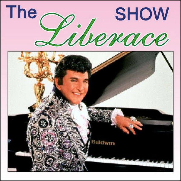 Liberace - The Show