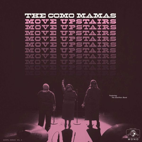 The Como Mamas - Move Upstairs