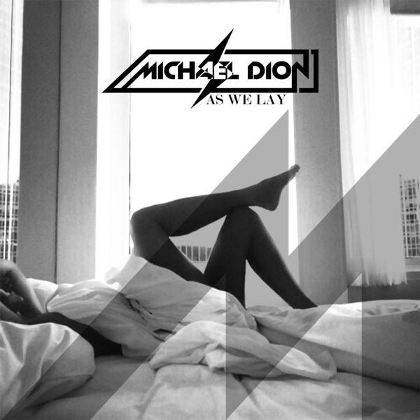 Michael Dión - As We Lay