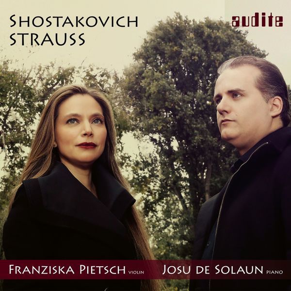 Franziska Pietsch - Strauss & Shostakovich: Sonatas for Violin and Piano