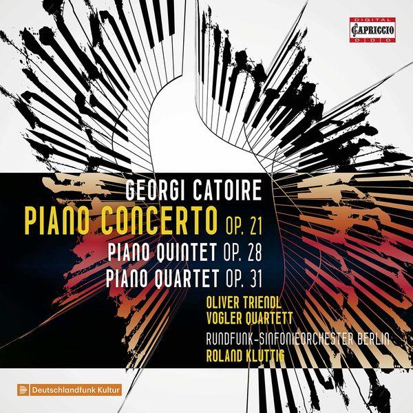 Oliver Triendl - Catoire: Chamber Works