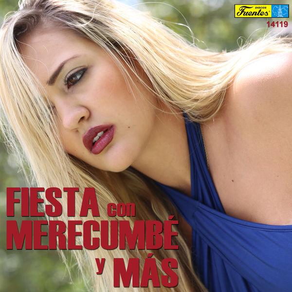 Pacho Galan Y Su Orquesta - Fiesta Con Merecumbé y Más