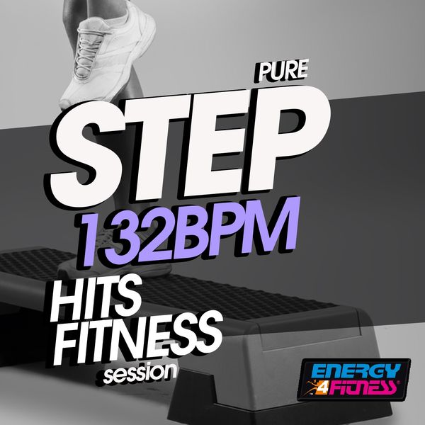 Various Artists - Pure Step 132 BPM Hits Fitness Session
