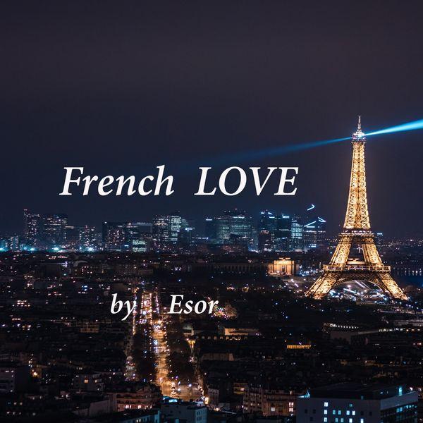 Esor Balkan - French Love