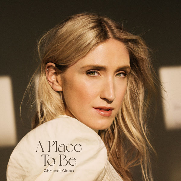 Christel Alsos - A Place To Be