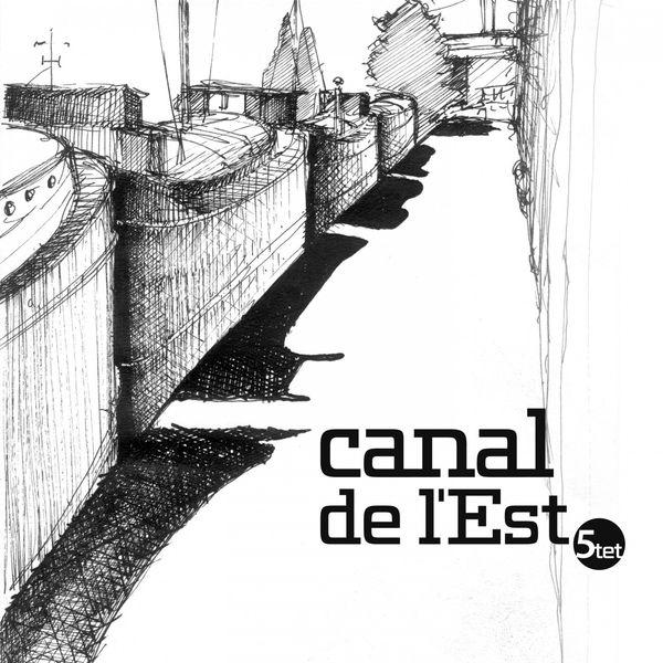 Damien Prud'homme - Canal de l'est 5tet