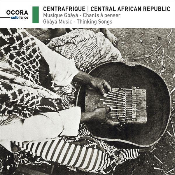 Various Artists - Centrafrique (Musique Gbaya - chants à penser)