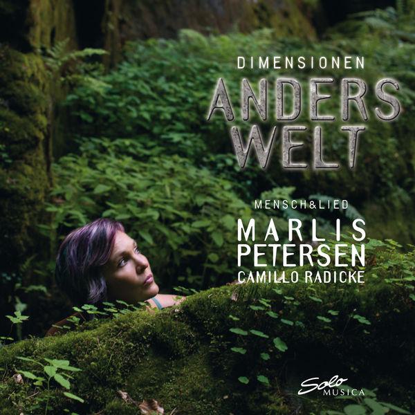 Marlis Petersen - Anderswelt (Lieder by Loewe, Brahms, Wolf, Pfitzner...)