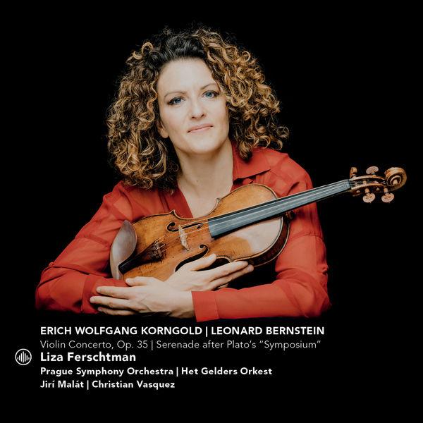 "Liza Ferschtman - Korngold: Violin Concerto, Op. 35 & Bernstein: Serenade After Plato's ""Symposium"""