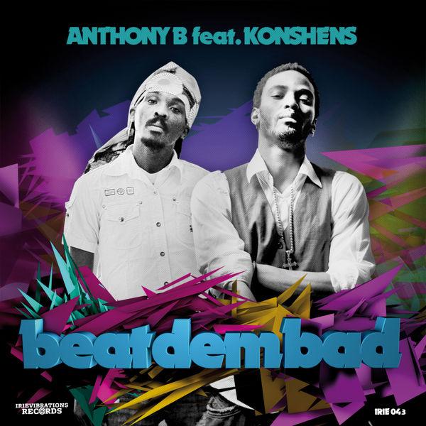 Anthony B - Beat Dem Bad