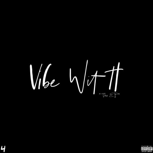 "4SideHeem - Vibe Wit It ""The EP"""