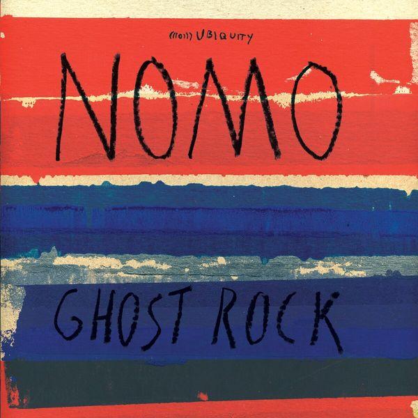 Nomo - Ghost Rock