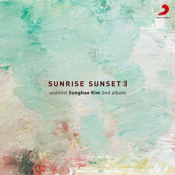 Kim Sunghae - Sunrise Sunset