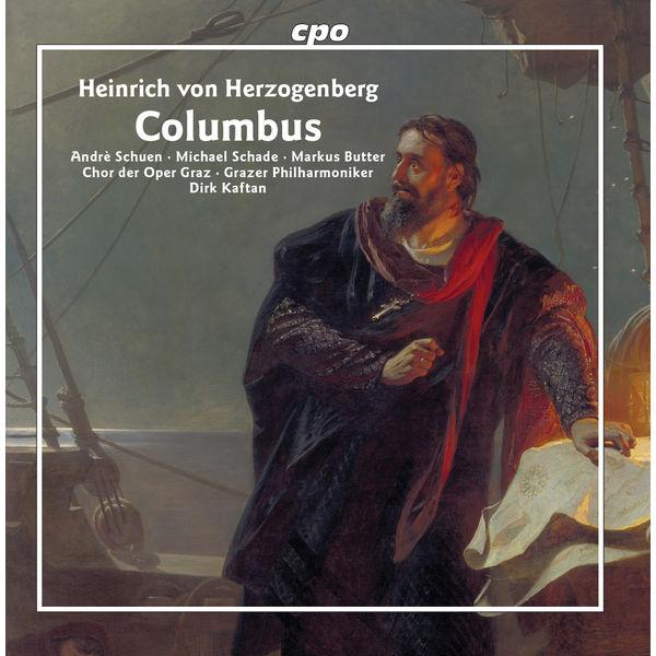 Dirk Kaftan - Herzogenberg : Columbus
