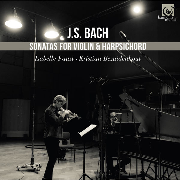 Isabelle Faust - J.S. Bach: Sonatas for Violin and Harpsichord