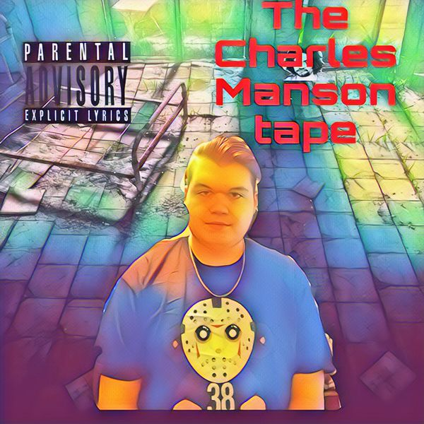 Yung Chucky - The Charles Manson Tape