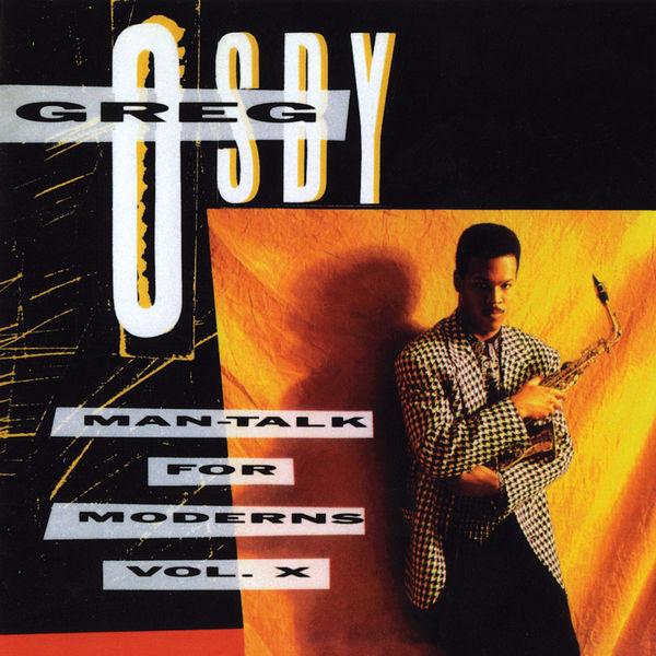Greg Osby - Man - Talk For Moderns Vol. X