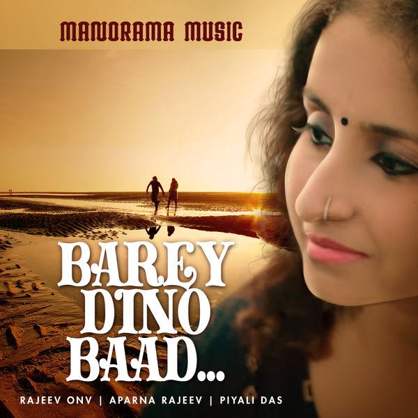 Aparna Rajeev - Barey Dino Baad