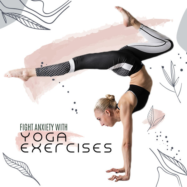 Yoga Sounds - Fight Anxiety with Yoga Exercises - Mindfulness Ambient Sounds, Ambient Yoga, Stress Relief, Soothing Sounds for Deep Relaxation, Therapeutic Songs to Calm Down, Inner Balance