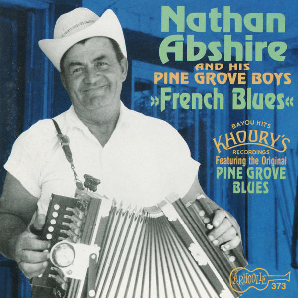 Nathan Abshire - French Blues