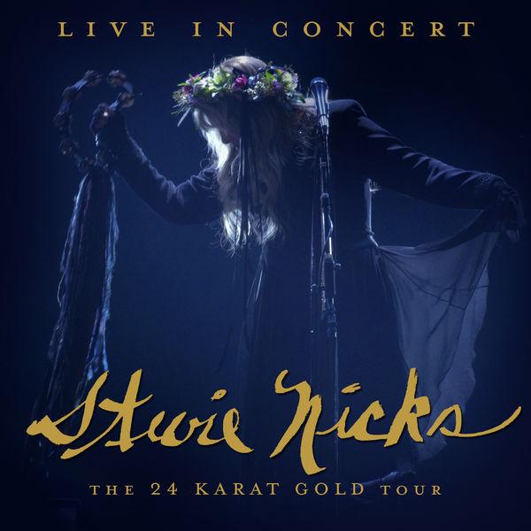 Stevie Nicks|Live In Concert The 24 Karat Gold Tour (Live)