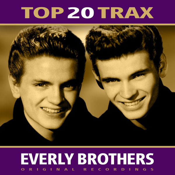 The Everly Brothers - Top 20 Trax