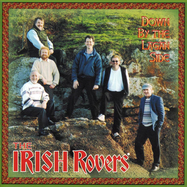The Irish Rovers - Down By the Lagan Side