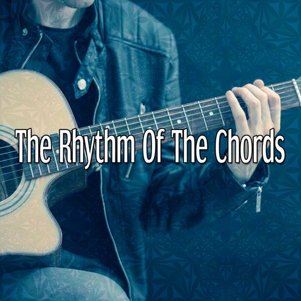 The Rhythm Of The Chords | Instrumental – Download and listen to the ...