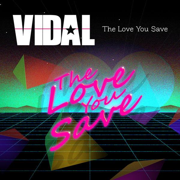 Vidal - The Love You Save