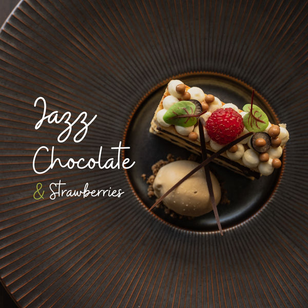 New York Jazz Lounge, Smooth Jazz Park - Jazz, Chocolate & Strawberries: 2019 Instrumental Cafe Jazz Music Collection, Perfect Background for Meeting with Love or Friends, Soothing Vintage Piano Melodies with Sounds of Guitar, Sax, Trumpet & More