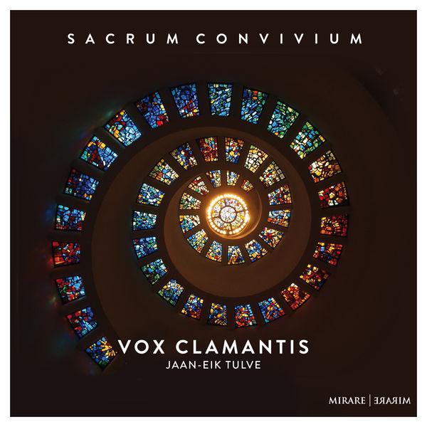 Vox Clamantis - Sacrum convivium (Duruflé, Machaut, Poulenc, Messiaen)