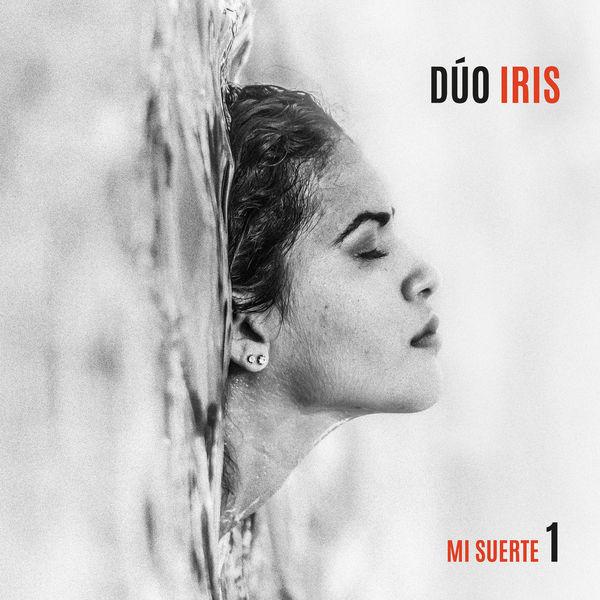 Dúo Iris - Mi Suerte 1