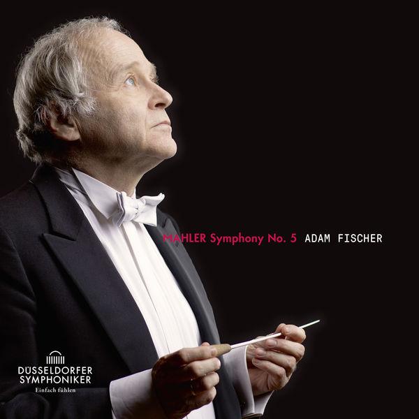 Ádám Fischer - Mahler: Symphony No. 5