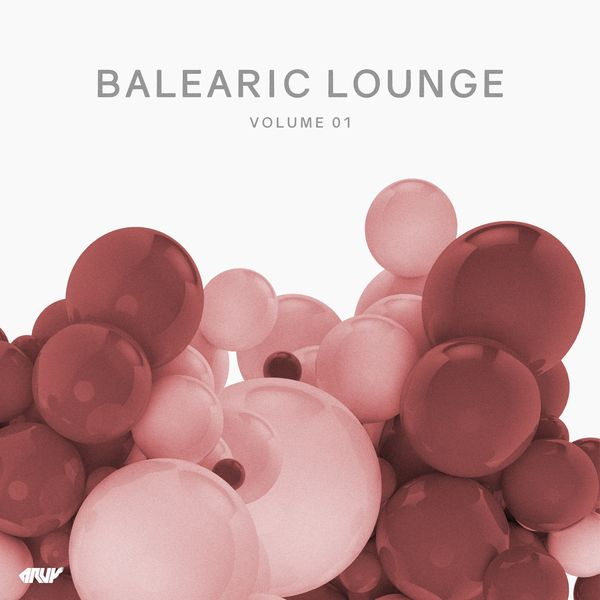 Various Artists - Balearic Lounge, Vol.1
