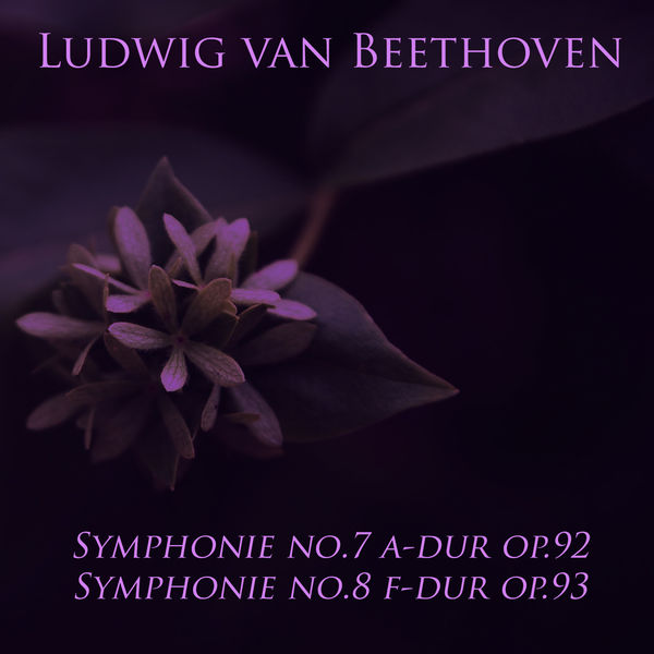 Wilhelm Furtwängler - Ludwig Van Beethoven: Symphonie No. 7 A-dur OP. 92 - Symphonie No. 8 F-dur Op. 93