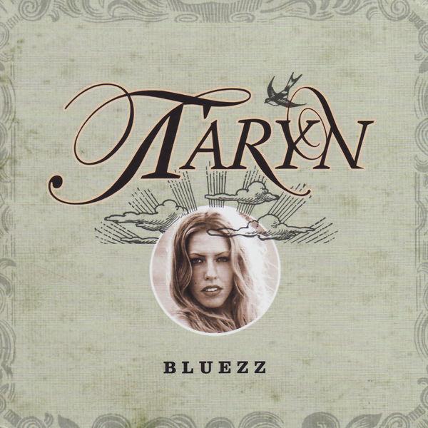Taryn - Bluezz