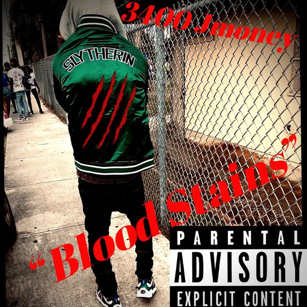 3400 Jmoney - Blood Stains
