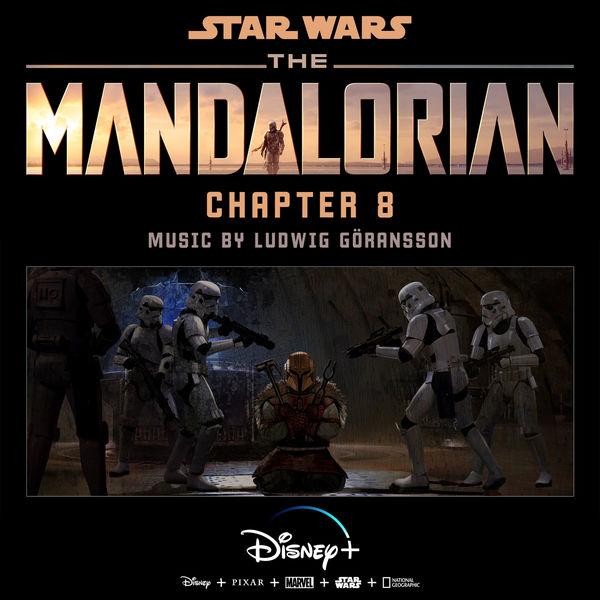 Ludwig Goransson - The Mandalorian: Chapter 8