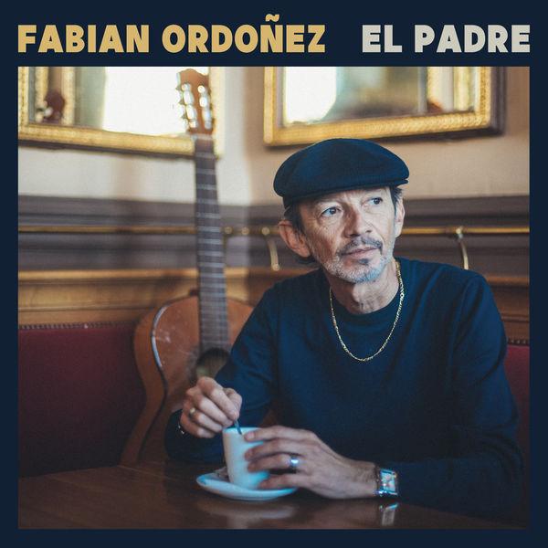 Fabian Ordonez - El Padre