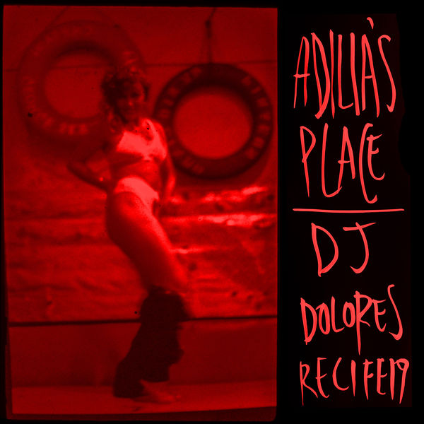 DJ Dolores - Adilia's Place