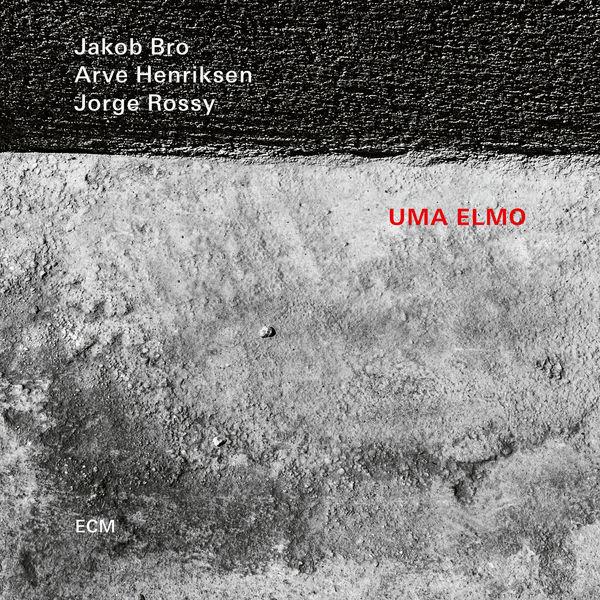 Jakob Bro - Uma Elmo