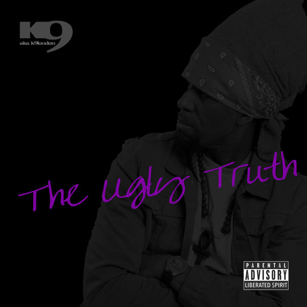 K9London - The Ugly Truth