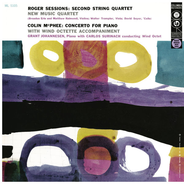 New Music String Quartet - Sessions: String Quartet No. 2 & McPhee: Concerto for Piano and Wind Octet (Remastered)
