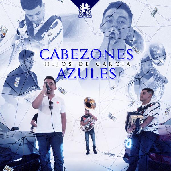 Los Hijos De Garcia - Cabezones Azules