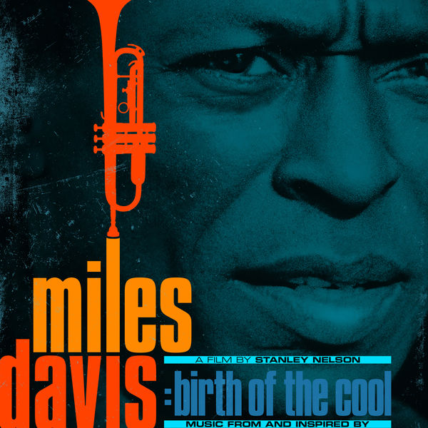 Miles Davis - Music From and Inspired by The Film Birth Of The Cool